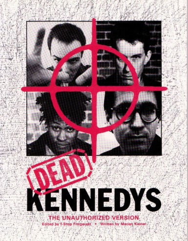 Dead Kennedys : the unauthorized version