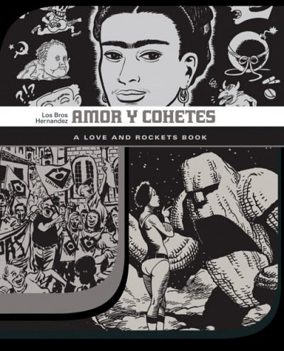 Amor Y Cohetes (Love & Rockets) (Short Stories)