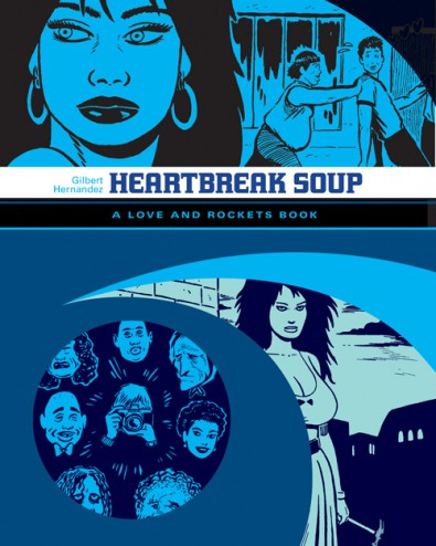 Heartbreak Soup (Love & Rockets) (Palomar-1)