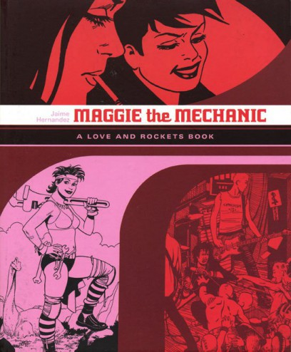 Maggie the Mechanic (Love & Rockets) (Locas-1)