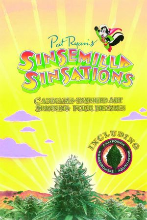 Sinsemilla Sinsations: Cannabis-Inspired Art Spanning Four Decades: Postcards