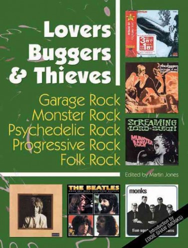 LOVERS BUGGERS & THIEVES  Garage Rock, Monster Rock, Psychedelic Rock, Progressive Rock, Folk Rock