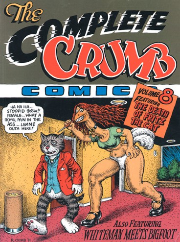 The Complete Crumb Comics Vol. 8: Featuring the Death of Fritz the Cat