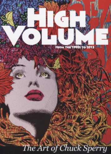 HIGH VOLUME: THE ART OF CHUCK SPERRY