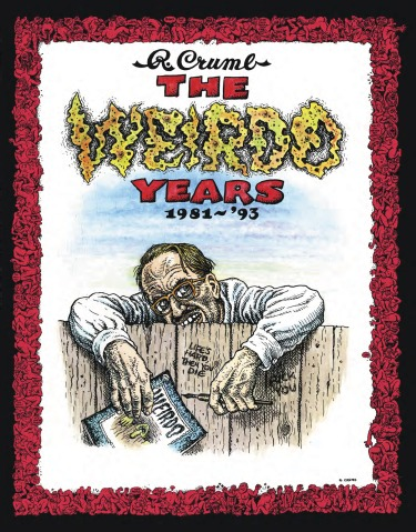 THE WEIRDO YEARS: 1981-'93